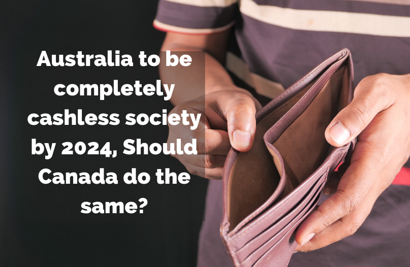 Australia to be completely cashless society by 2024... should we do the same?