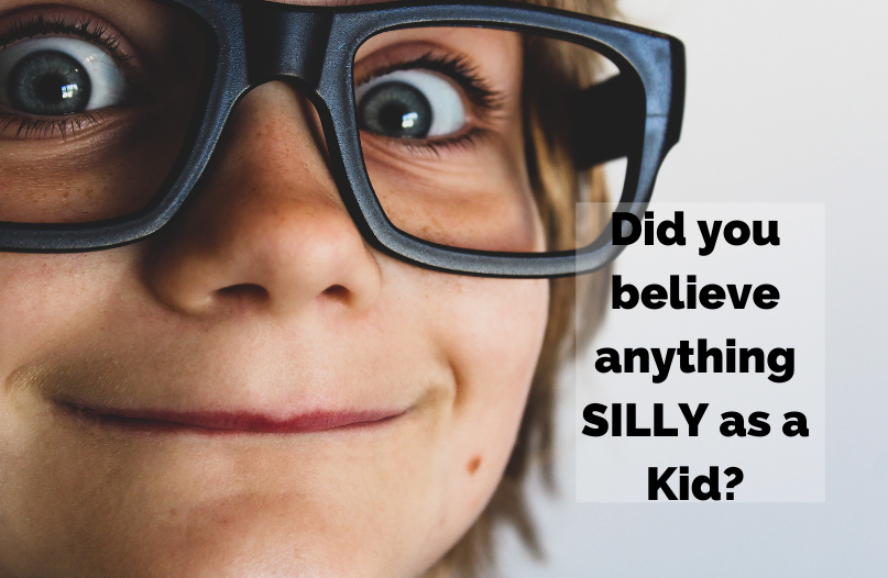 Maybe your siblings made up something ridiculous? Your parents lied to make you do something? Classmates had you believing something un-true?