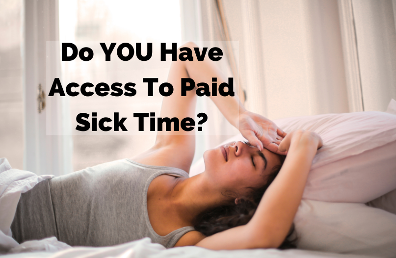 Across Canada, only about 42 per cent of people over 18 who are working have access to paid sick days