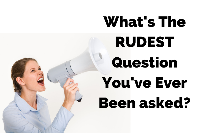 9 Rude Questions People Need to Stop Asking, Like RIGHT NOW!
