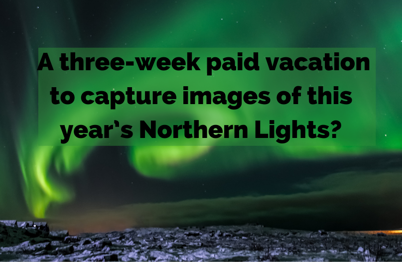A hotel in Iceland is calling all photographers for a three-week paid vacation to capture images of this year's northern lights.